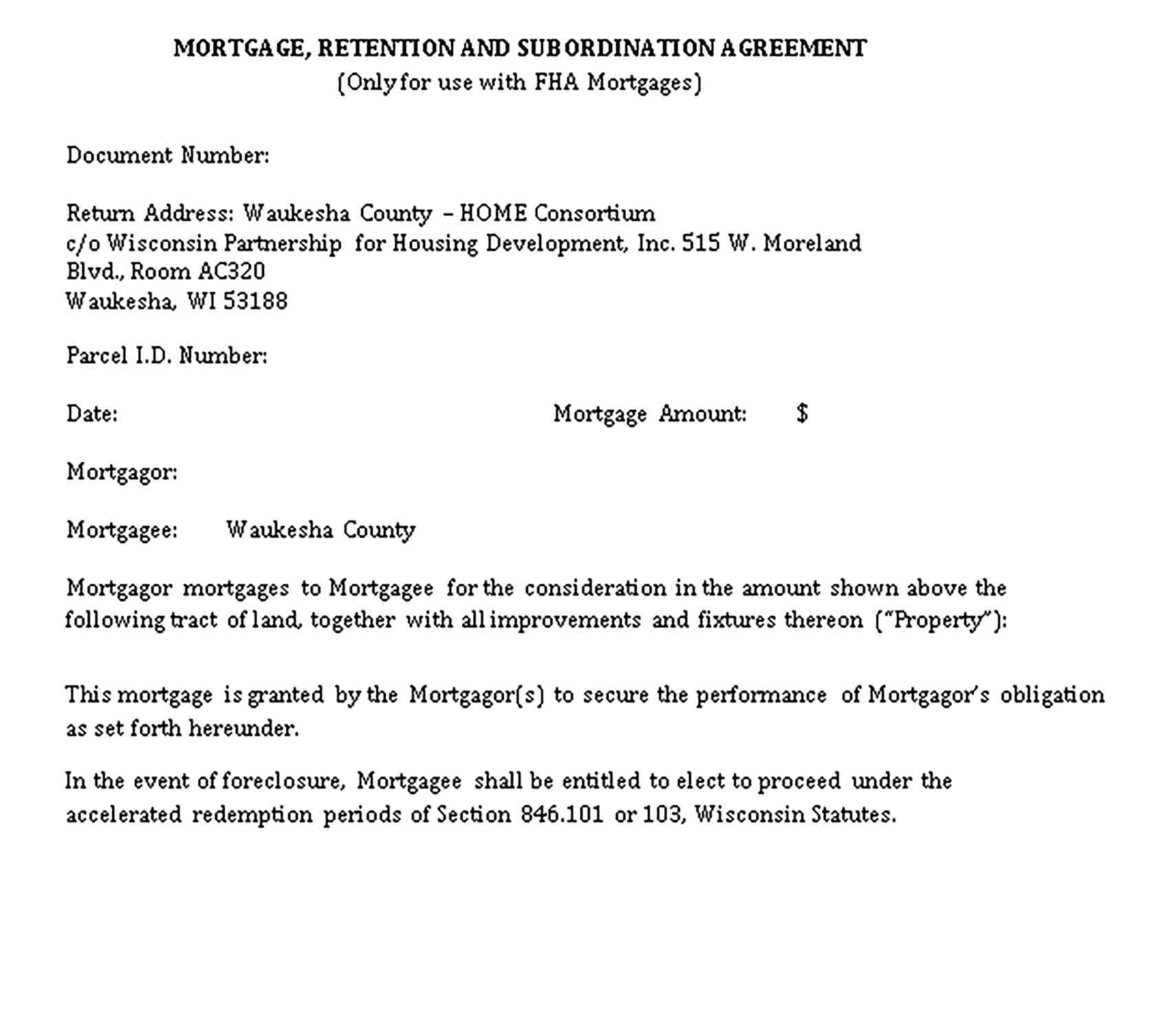 Templates Mortgage Retention and Subordination Agreement Sample